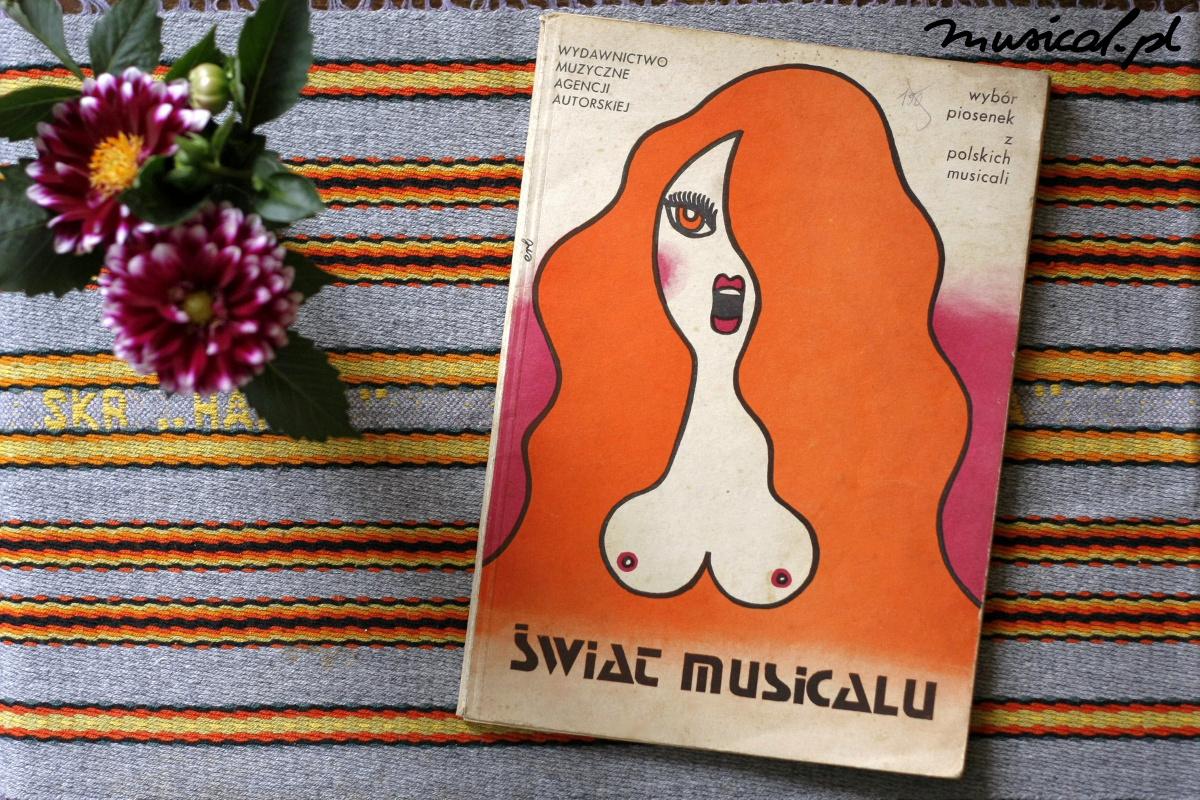 Świat musicalu: Wybór piosenek z polskich musicali, fot. Małgorzata Lipska
